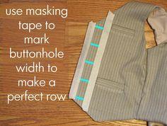 Use masking tape to mark buttonholes.