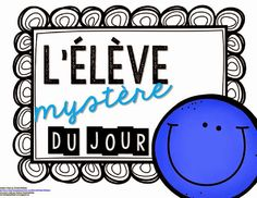 Mystery student to keep students motivated. Maybe with goals like speaking/remaining in target language, not using cell phone, and turning in homework for high school. French Teaching Resources, Teaching French, Behaviour Management, Classroom Management, Behavior, How To Speak French, Learn French, Class Reward System, High School French