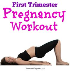 first trimester pregnancy workout tone tighten