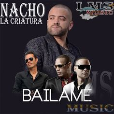 MARKLEX MP3: Nacho - Bailame