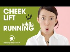 Cheek lift while running - Face Yoga Method http://faceyogamethod.com/ - YouTube