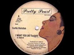 Curtis Hairston-I Want You(all tonight)