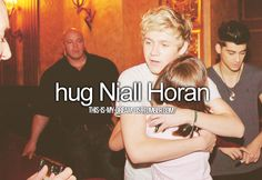 it would make my life now let me think hes my favirote member of one direction,hot,and yeah I would die If I hugged him