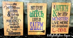 """Your choice of 3 Halloween signs approximately 8"""" x 13.5"""" -when witches go riding and black cats are seen, the moon laughs and whispers, 'it's near Halloween -"""