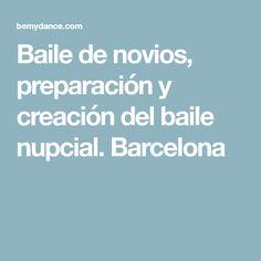 Baile de novios, preparación y creación del baile nupcial. Barcelona