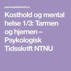 Kosthold og mental helse 1/3: Tarmen og hjernen – Psykologisk Tidsskrift NTNU