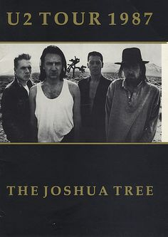 U2 Joshua Tree...The very first tour I attended. I was in the 9th grade.  That's when I fell in love with U2!