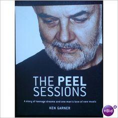 John Peel - The Peel Sessions OOP BOOK by Ken Garner