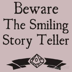 The T-Shirt that says it all for World of Darkness players.  You know something is about to go down when your Story Teller is smiling.