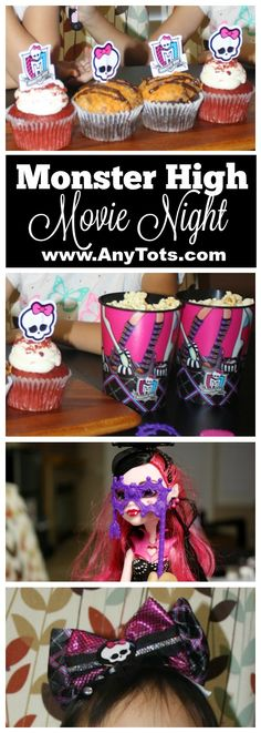 Monster High Party Idea: make a Monster High Movie Night with Monster High Cupcakes, popcorn, and more. Visit www.anytots.com for more fun party ideas.
