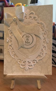 Wedding Card / Made with Spellbinders Fleur DecElegance and Anna Griffin Bow Die / Handcrafted  By Cindy Babich (Cindyswishestogive 2015)
