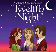 Twelfth Night - or What You Will Shakespeare Plays, William Shakespeare, Cedar City, Twelfth Night, Theatre Posters, Movie Posters, Theater, Creative Writing, Great Books