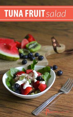 When I want a quick, healthy meal that's a little different than a basic salad, I make this Tuna Fruit Salad. You can use whatever fruit you like... in the summer, I like watermelon, berries and kiwi!