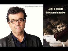 Página Dos - Entrevista a Javier Cercas (21/02/2017) - El monarca de las...