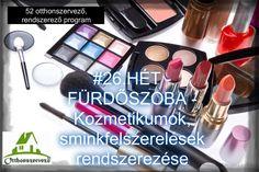#25.HÉT - FÜRDŐSZOBA - A fürdőszoba rendszerezése - Háztartásbeli kihívások Konmari, Eyeshadow, Lipstick, Blog, Beauty, Home Decor, Eye Shadow, Lipsticks, Decoration Home
