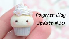 Polymer Clay Update #10 | Cupcakes, Pusheen, Fish, and more!