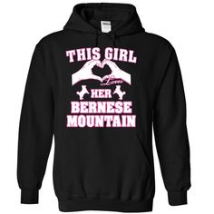 This Girl Loves Her Bernese Mountain T-Shirts, Hoodies. Check Price Now ==►…