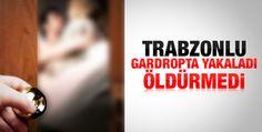 Trabzon'da ilginç gardırop vakası  