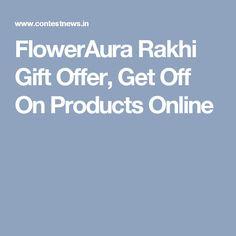 FlowerAura Rakhi Gift Offer, Get Off On Products Online