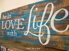 pallet sign art wood love life, crafts, home decor, pallet, repurposing… Pallet Crafts, Pallet Art, Pallet Signs, Pallet Projects, Wood Crafts, Projects To Try, Diy Crafts, Pallet Ideas, Diy Pallet