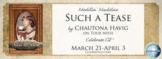 Book Bites, Bee Stings, & Butterfly Kisses: Book Review with a Giveaway:  Such A Tease by Chau...