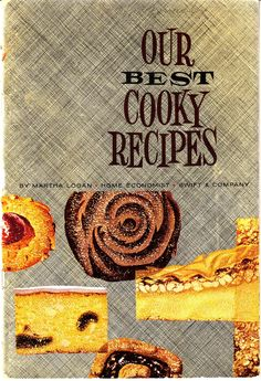 Our Best Cooky Recipes by Martha Logan (Swift and Company) - MSU Surplus Store