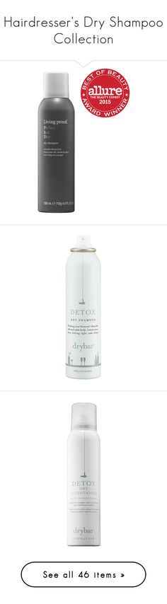 """""""Hairdresser's Dry Shampoo Collection"""" by lyra-early ❤ liked on Polyvore featuring beauty products, haircare, hair shampoo, dry hair shampoo, waterless hair shampoo, living proof, bristle brush, living proof haircare, beauty and hair"""
