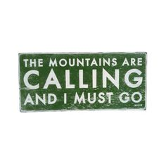 Call of the Mountains Sign in Green