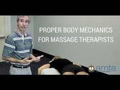AMTA Tutorial Video: How to Improve Your Body Mechanics — American Massage Therapy Association