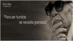 Humildad/Grandeza. Ernesto Sabato.