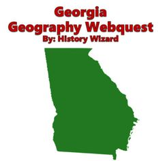 Georgia Geography Webquest by History Wizard | Teachers Pay Teachers