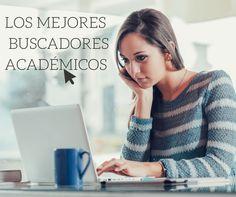 Listado de los mejores motores de búsqueda de contenido académico, muy útil para los estudiantes o investigadores