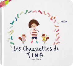 Les chaussettes de Tina De Okay Tina Publié en 2016 par les éditions hélium