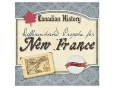 """New France Projects For All AbilitiesA table of differentiated assignments for the grade 7 history unit """"New France"""".The table is organized into three rounds of assignments. Each round covers specific topics on the subject of New France, offered in a variety of learning styles."""