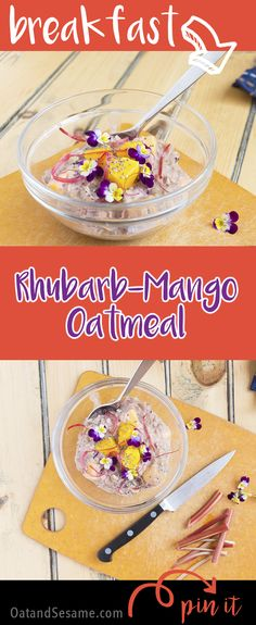 Tart Rhubarb and Sweet Mango come together to make a new twist on your breakfast! Naturally sweetened with dates and chia seeds for Omega 3s. A perfect BOWL OF #OATMEAL!  |  #RHUBARB | #BREAKFAST | #Recipes at OatandSesame.com