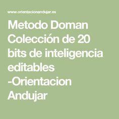 Metodo Doman Colección de 20 bits de inteligencia editables -Orientacion Andujar Teaching Kids, Acting, Homeschool, Math Equations, Website, Editable, Montessori, Jay, Smoothies