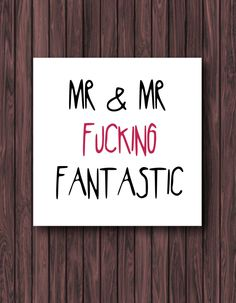 PRINTABLE. Mr & Mr Fantastic. Funny Wedding Card. Greeting Card. Gay Wedding Card. Funny Card. *Digital Download* by TheDandyLionDesigns on Etsy https://www.etsy.com/listing/235429669/printable-mr-mr-fantastic-funny-wedding