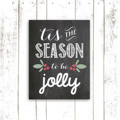 Christmas Printable, Chalkboard Art Print, Typography, Tis The Season To Be Jolly, Chalkboard Print