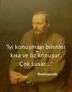 İyi konuşmayı bilenler kısa ve öz konuşur, çok susar.. Dostoyevski Wise Quotes, Motivational Quotes, Inspirational Quotes, Philosophical Words, Meaningful Lyrics, Bullet Journal Ideas Pages, Life Words, More Than Words, Cool Words