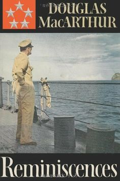 db00952c81 Booktopia has Reminiscences by Douglas MacArthur. Buy a discounted  Paperback of Reminiscences online from Australia s leading online bookstore.