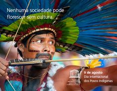 9 de Agosto / Dia Internacional dos Povos Indígenas  -  #PovosIndígenas