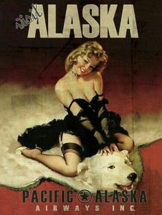 Gallery Prints Visit Alaska via Pacific Alaska Airlines Travel Print - Measures high x Wide high x Wide) Train Posters, Pin Up Posters, Pin Up Vintage, Vintage Ads, Vintage Airline, Bear Skin Rug, Bear Rug, Dibujos Pin Up, Photo Print