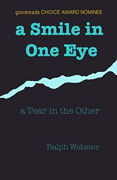 a Smile in One Eye: a Tear in the Other CreateSpace Indep... https://www.amazon.com/dp/B01HRZ13O2/ref=cm_sw_r_pi_awdb_x_PDbXzb6V9Z1TE