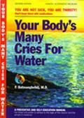 """The book explains that the main root cause of  a lot of illnesses and ailments is simply  dehydration.  Written by Dr. F. Bamtangelidj he stages """"Your not sick,  you're thirsty""""!!"""