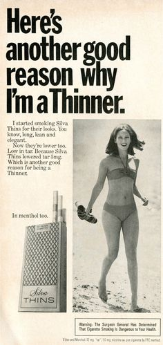 The Im A Thinner twist was added in 1970 — implying, but not directly claiming, that smoking Silvas would keep a woman skinny.