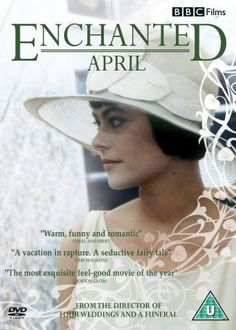 Enchanted April loved this film   classic   4 stars