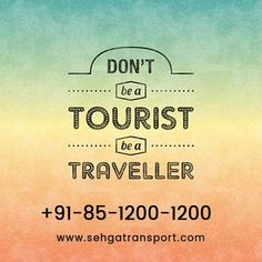 Don't be a #Tourist be a #Traveller :) (y) goo.gl/vOUS8h