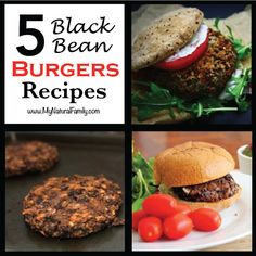 The Best Black Bean Burger Recipes in the World! - MyNaturalFamily.com #blackbean #recipe
