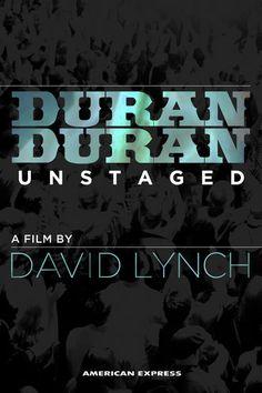 Duran Duran Unstaged - David Lynch   Music Documentaries...: Duran Duran Unstaged - David Lynch   Music Documentaries… #MusicDocumentaries