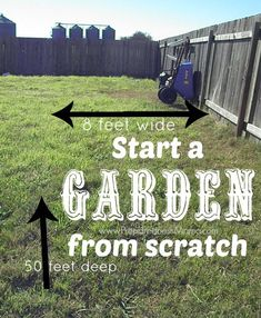Ordinaire Start A Garden From Scratch. Iu0027 Have An Area 8x50u0027 To Work With